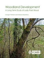 Woodland Developmen: A Long-term Study of Lady Park Wood