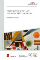 Borderlines of Tort Law: Interactions with Contract Law
