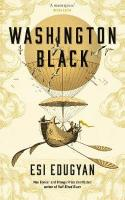 Washington Black: Longlisted for the Man Booker Prize 2018 Export