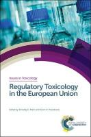 Regulatory Toxicology in the European Union