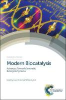 Modern Biocatalysis: Advances Towards Synthetic Biological Systems