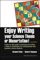 Enjoy Writing Your Science Thesis Or Dissertation! : A Step-by-step Guide To   Planning And Writing A Thesis Or Dissertation For Undergraduate And Graduate   Science Students (2nd Edition): A Step by Step Guide to Planning and Writing a Thesis or Dissertation for   Undergraduate and Graduate Science Students 2nd Revised edition