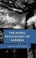 Moral Psychology of Sadness