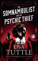 Somnambulist and the Psychic Thief: Jesperson and Lane Book I