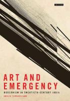 Art and Emergency: Modernism in Twentieth-Century India