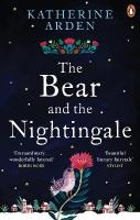 Bear and The Nightingale: (Winternight Series)