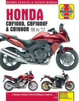 Honda CBF1000 & CBR1000R Service and Repair Manual: (2006 to 2017) 2nd Revised edition