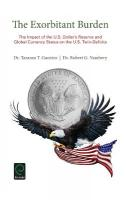 Exorbitant Burden: The Impact of the U.S. Dollar's Reserve and Global Currency Status on the   U.S. Twin-Deficits