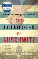 Tattooist of Auschwitz: the heart-breaking and unforgettable international bestseller