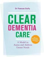 CLEAR Dementia Care (c): A Model to Assess and Address Unmet Needs