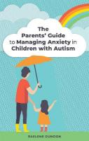 Parents' Guide to Managing Anxiety in Children with Autism