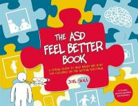 ASD Feel Better Book: A Visual Guide to Help Brain and Body for Children on the Autism Spectrum