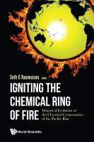 Igniting The Chemical Ring Of Fire: Historical Evolution Of The Chemical   Communities Of The Pacific Rim