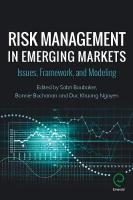 Risk Management in Emerging Markets: Issues, Framework, and Modeling
