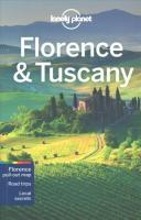 Lonely Planet Florence & Tuscany 10th Revised edition