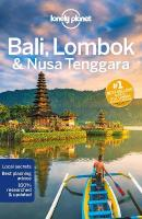 Lonely Planet Bali, Lombok & Nusa Tenggara 17th New edition