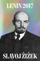 Lenin 2017: Remembering, Repeating, and Working Through 2017