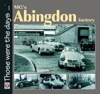 MG's Abingdon Factory 2nd Revised edition