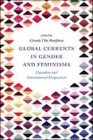 Global Currents in Gender and Feminisms: Canadian and International Perspectives