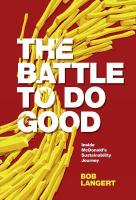 Battle To Do Good: Inside McDonald's Sustainability Journey