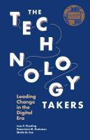 Technology Takers: Leading Change in the Digital Era