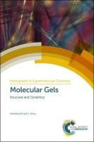 Molecular Gels: Structure and Dynamics