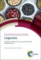 Legumes: Nutritional Quality, Processing and Potential Health Benefits