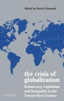 Crisis of Globalization: Democracy, Capitalism and Inequality in the Twenty-First Century