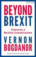 Beyond Brexit: Towards a British Constitution