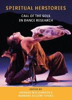 Spiritual Herstories: Call of the Soul in Dance Research