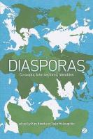 Diasporas: Concepts, Intersections, Identities