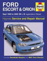 Ford Escort & Orion Diesel (Sept 90 - 00) H To X: 1990 to 2000 (H to X Reg)