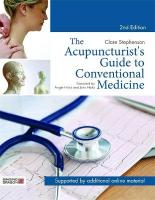Acupuncturist's Guide to Conventional Medicine 2nd Revised edition