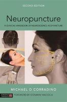 Neuropuncture: A Clinical Handbook of Neuroscience Acupuncture 2nd Revised edition