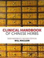 Clinical Handbook of Chinese Herbs: Desk Reference Revised edition