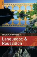 Rough Guide to Languedoc & Roussillon: Languedoc and Rousillon 4th Revised edition