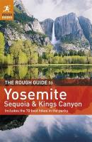 Rough Guide to Yosemite, Sequoia & Kings Canyon 4th Revised edition