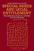 Special Needs and Legal Entitlement, Second Edition: The Essential Guide to Getting out of the Maze 2nd edition