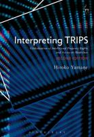 Interpreting Trips: Globalisation of Intellectual Property Rights and Access to Medicines 2nd Revised edition