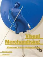 Visual Merchandising: Window and In-Store Displays for Retail 2nd Revised edition