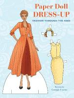 Paper Doll Dress-up: Fashion Through the Ages