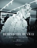 Behind the Runway: Backstage Access to Fashion's Biggest Shows