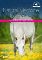Natural Medicine for Horses: Home Remedies and Natural Healing