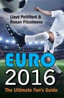 Euro: The Ultimate Fan's Guide 2016