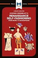 Stephen Greenblatt's Renaissance Self-Fashioning: From More to Shakespeare