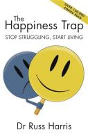Happiness Trap: Stop Struggling, Start Living