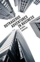 Outrageous Adventures in Business