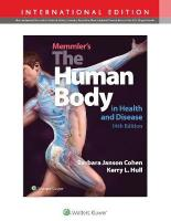 Memmler's The Human Body in Health and Disease Fourteenth, International Edition
