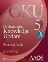 Orthopaedic Knowledge Update: Foot and Ankle 5: Print plus Ebook with Multimedia 5th edition