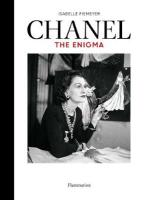 Chanel: The Enigma: The Enigma
